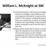 """วิลเลียม แมคไนท์ """" ถ้าเรากั้นรั้วรายรอบบุคคล เราจะได้เพียงแต่แกะ เราควรจะให้โอกาสแก่บุคคลที่พวกเขาต้องการ """""""