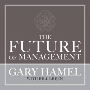 แกรี่ ฮาเมล : นวัตกรรมการบริหาร